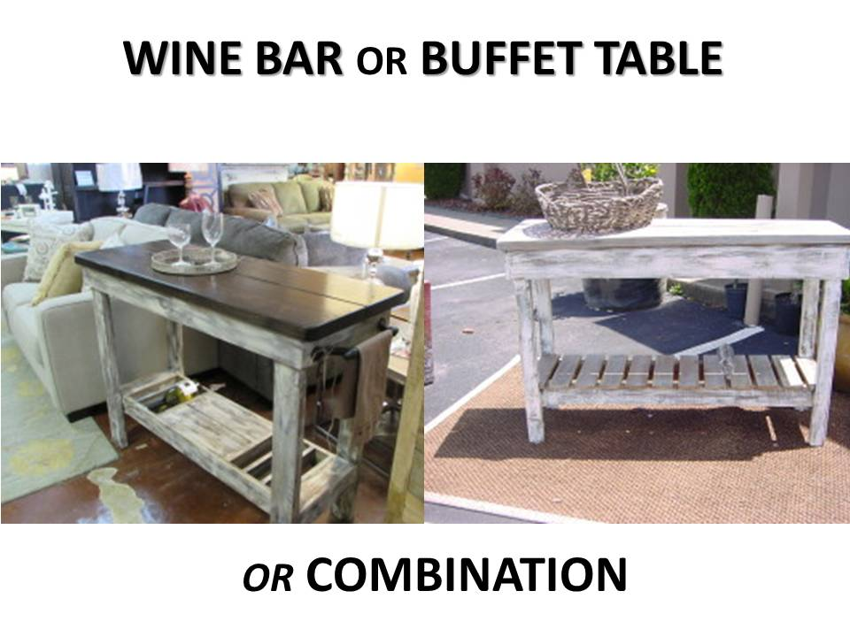 WINE BAR OR BUFFET TABLE Or COMBINATION